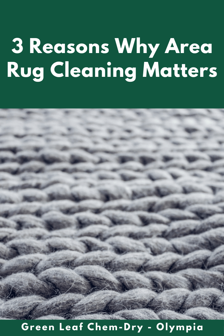 3 reasons for area rug cleaning in lacey, wa